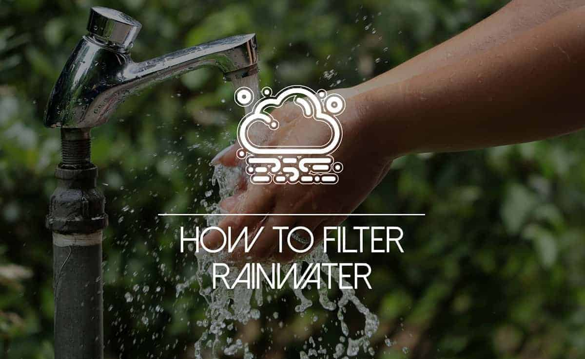 """Featured image for """"How to Set Up a Rainwater Filtration System the Right Way"""""""